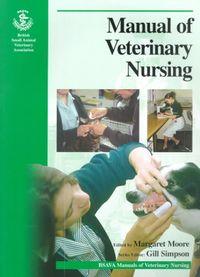 Bsava Manual of Veterinary Nursing