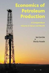 Economics of Petroleum Production