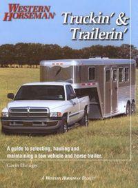 Truckin' & Trailerin'