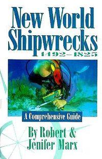 New World Shipwrecks 1492-1825