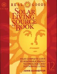 Real Goods Solar Living Sourcebook