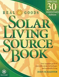 Real Goods Solar Living Source Book