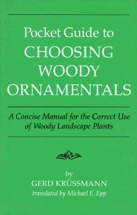 Pocket Guide to Choosing Woody Ornamentals