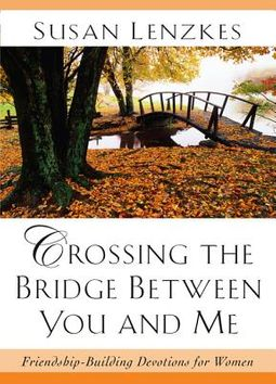 Crossing the Bridge Between You and Me