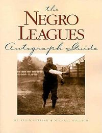 Negro League Autograph Guide