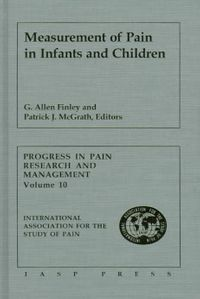 Measurement of Pain in Infants and Children