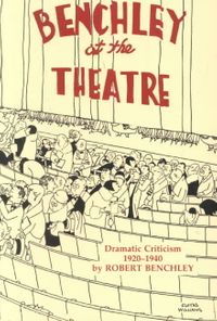 Benchley at the Theatre