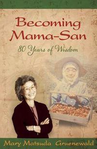Becoming Mama-San