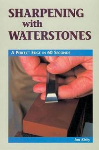 Sharpening With Waterstones