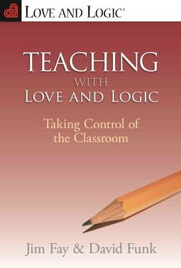 Teaching With Love and Logic