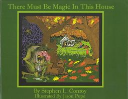 There Must Be Magic in This House