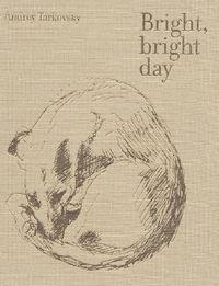 Bright, Bright Day