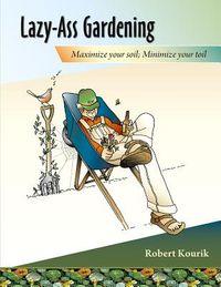 Lazy-ass Gardening