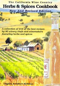 The California Wine Country Herbs & Spices Cookbook