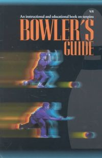 Bowler's Guide