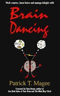 Brain Dancing
