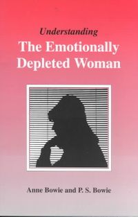 Understanding the Emotionally Depleted Woman