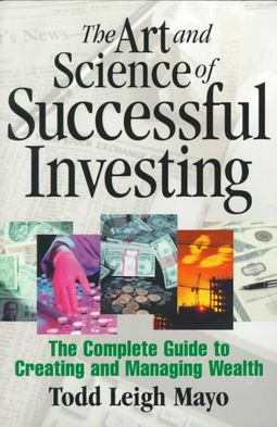 The Art and Science of Successful Investing