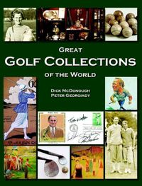 Great Golf Collections of the World