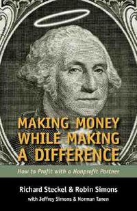 Making Money While Making a Difference