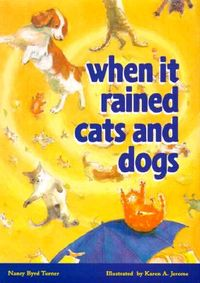 When It Rained Cats and Dogs