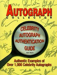 The Autograph Collector Celebrity Autograph Authentication Guide