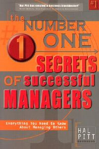 The Number One Secrets of Successful Managers