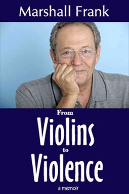From Violins to Violence
