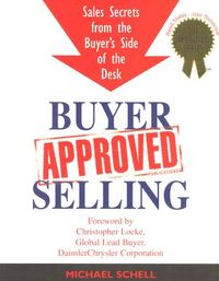 Buyer-approved Selling