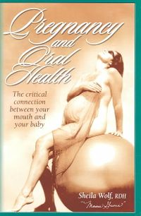 Pregnancy and Oral Health