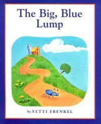 The Big, Blue Lump