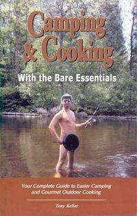 Camping & Cooking With The Bare Essentials