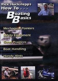 Rick Huckstepps's How to...Boating Basics