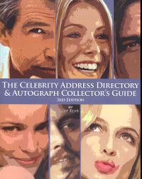 The Celebrity Address Directory & Autograph Collector's Guide