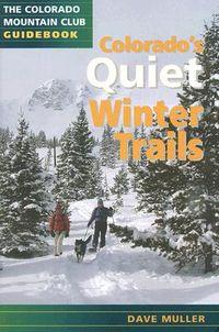 Colorado's Quiet Winter Trails