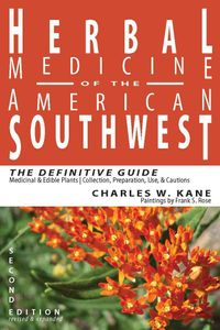 Herbal Medicine of the American Southwest