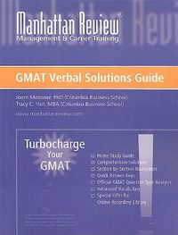 Manhattan Review Turbocharge Your GMAT Verbal Solutions Guide