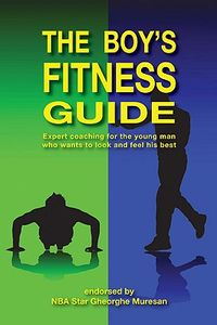 The Boy's Fitness Guide