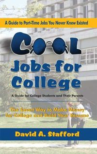Cool Jobs for College