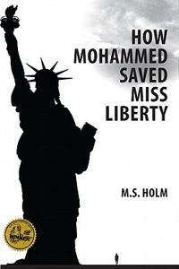 How Mohammed Saved Miss Liberty