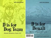 D Is for Dog Team/ D is for Denali