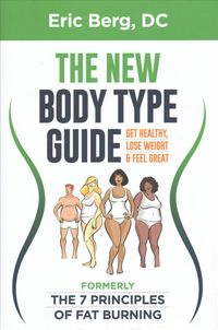 Dr. Berg's New Body Type Guide