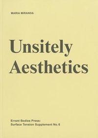 Unsitely Aesthetics