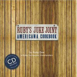 Ruby's Juke Joint Americana Cookbook