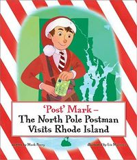 Post Mark-The North Pole Postman Visits Rhode Island
