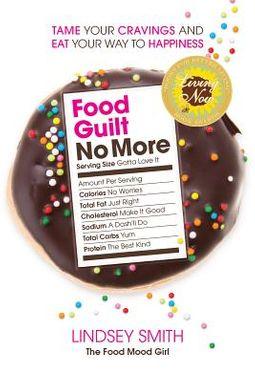 Food Guilt No More