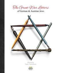 The Great War Letters of German & Austrian Jews