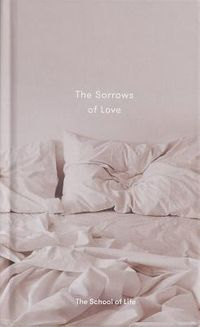 The Sorrows of Love