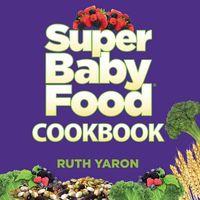 Super Baby Food Cookbook