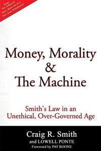 Money, Morality & the Machine